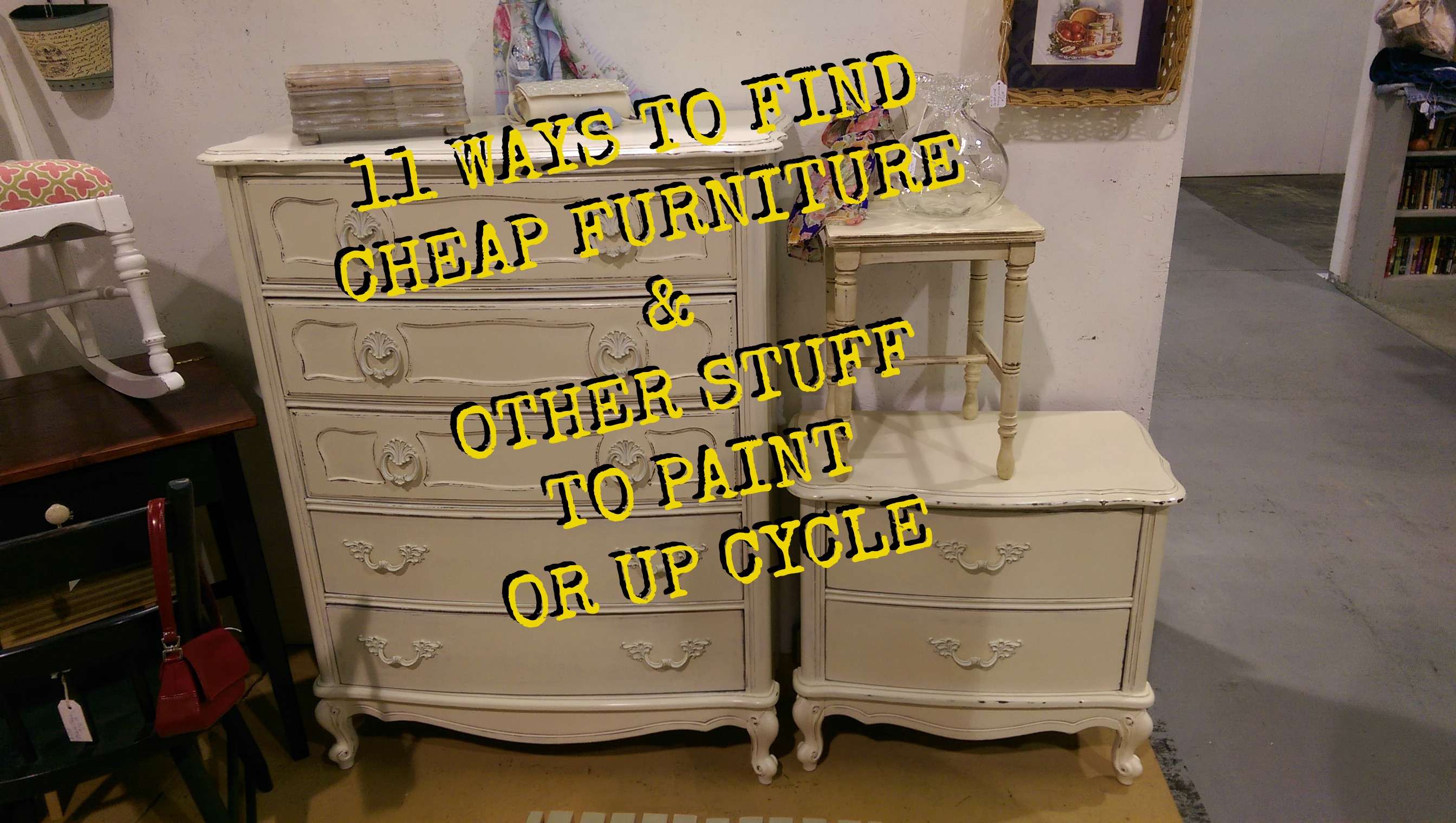 11 ways to find furniture you can make stuff for Where can i find inexpensive furniture